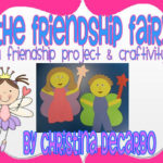 The Friendship Fairy Unit & Craftivity!