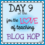 Day 9 of the Blog Hop is Here! {And So Is My Freebie!}