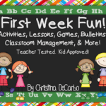 First Week Fun! A Pack of Ideas, Activities, Management, Ideas, and More for Your First Week Back to School!