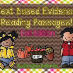 Text Based Evidence Reading Passages! {Fall Edition}