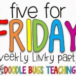 Five for Friday {On A Saturday}