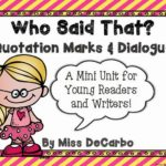 Who Said That?! Dialogue and Quotation Mark Unit for Readers & Writers!