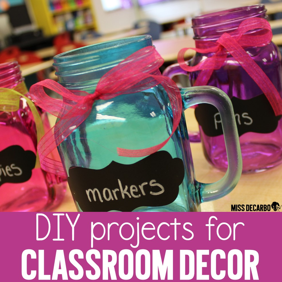 5 DIY classroom decor and classroom organization projects