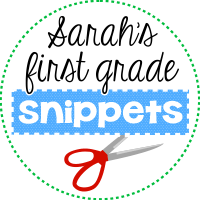 Sarah's First Grade Snippets!