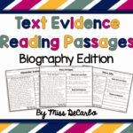 Text Evidence Reading Passages: BIOGRAPHY Edition!