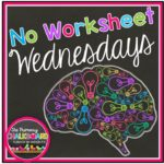 No Worksheet Wednesday in March!