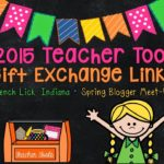 2015 Teacher Tool Gift Exchange Linky!