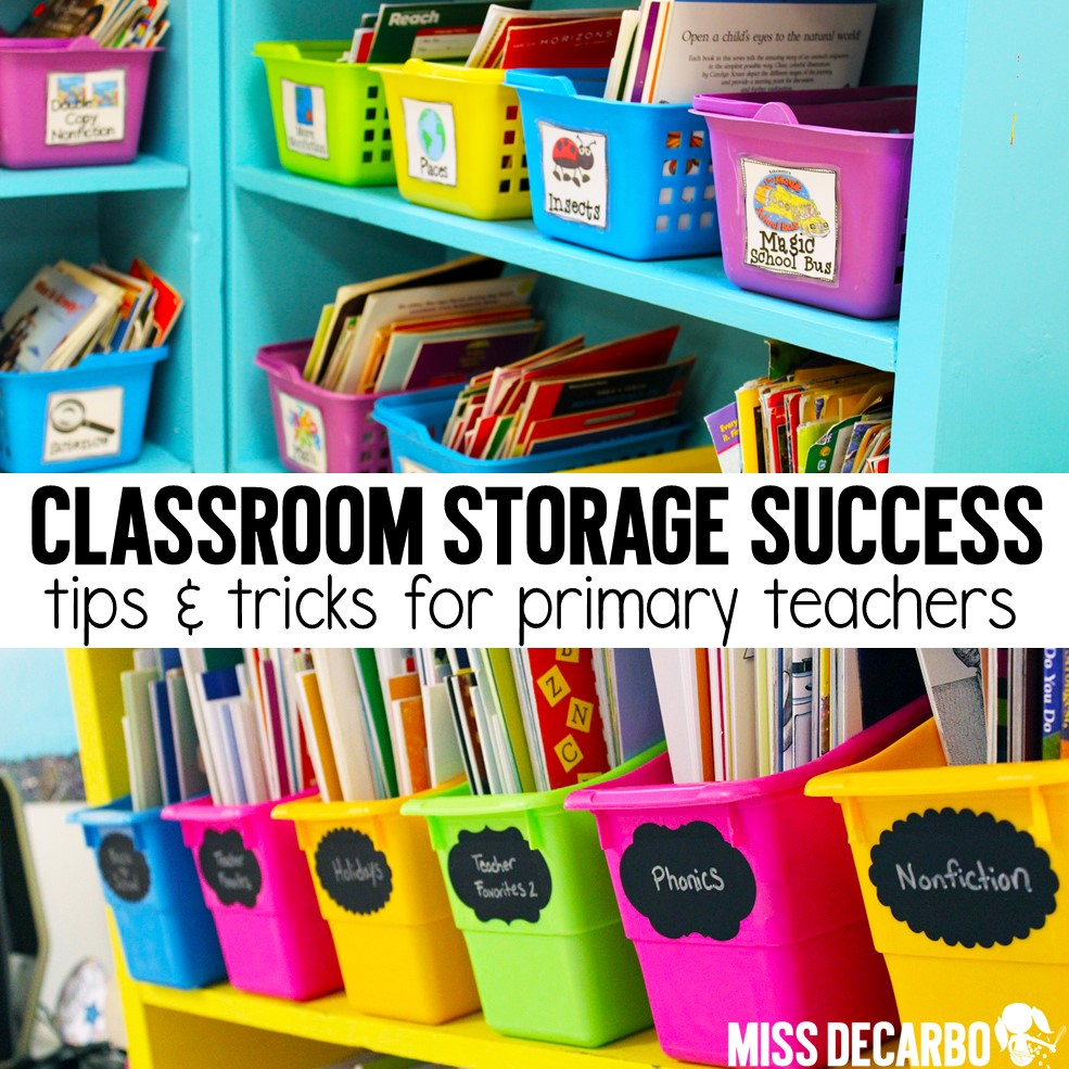 Classroom Storage Ideas ~ Storage success organization tips miss decarbo