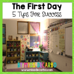 The First Day! 5 Tips For Success