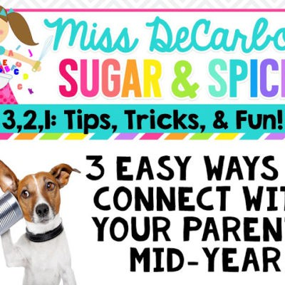 3 Easy Ways To Connect With Your Parents Mid-Year!