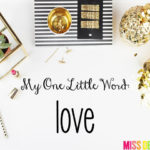 My One Little Word: Love