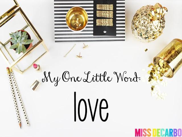 My One Little Word: Love