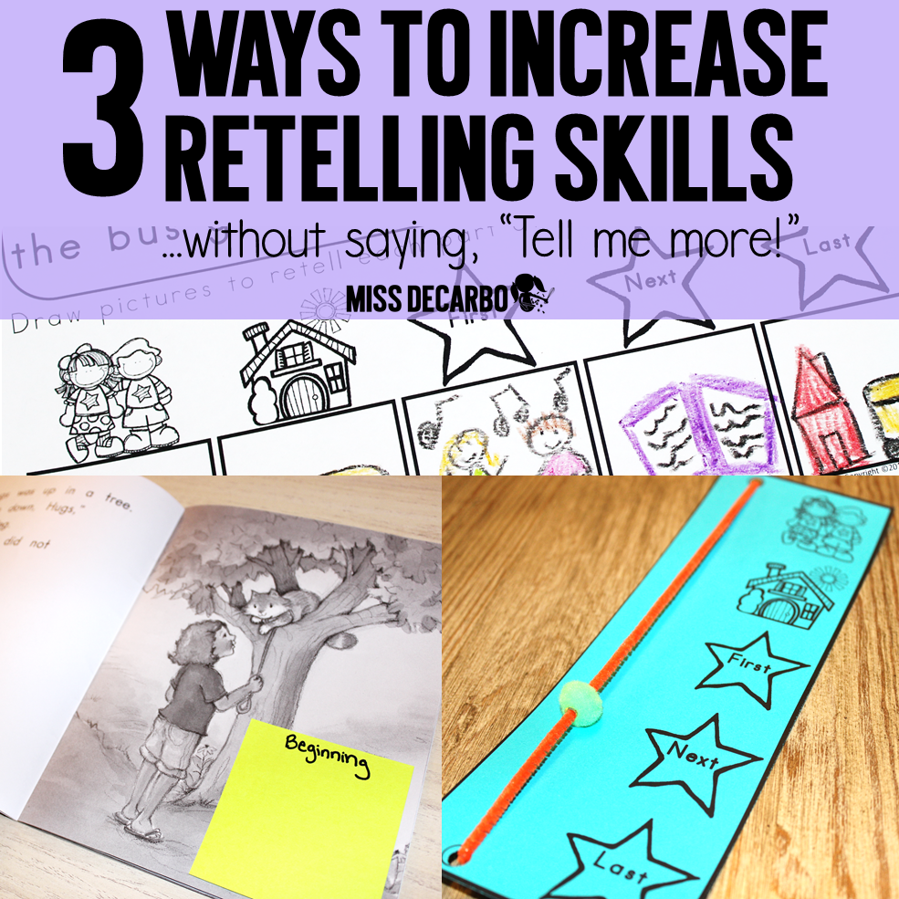 3 Ideas To Increase Retelling Skills In Young Readers - Miss DeCarbo