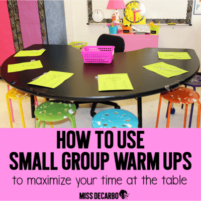 Small Group Warm Ups To Maximize Time at the Table