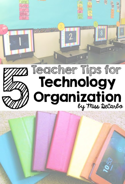 5 Teacher Tips for Technology Organization by Miss DeCarbo: Management, Organization, and Freebies for the primary classroom