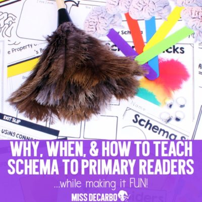 Teaching Schema To Primary Readers: The Why, How, and When