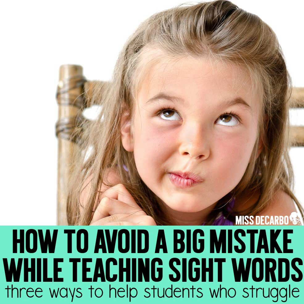 Three Ways to Help Students Who Struggle With Sight Words