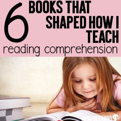 6 Books That Shaped How I Teach Reading Comprehension