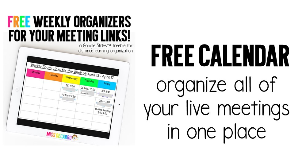 FREE weekly calendar organizers for Zooms and Google Meet links - Stay organized during distance learning!