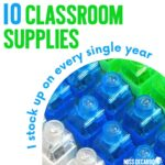 10 Classroom Supplies I Use Every Year