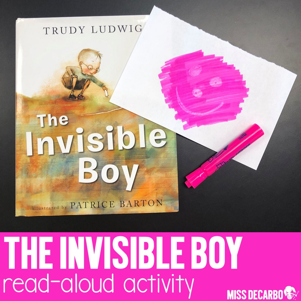 The Invisible Boy read aloud activity is a perfect lesson for back to school as you teach kindness and help students understand how and why it's important to include and care for each other!