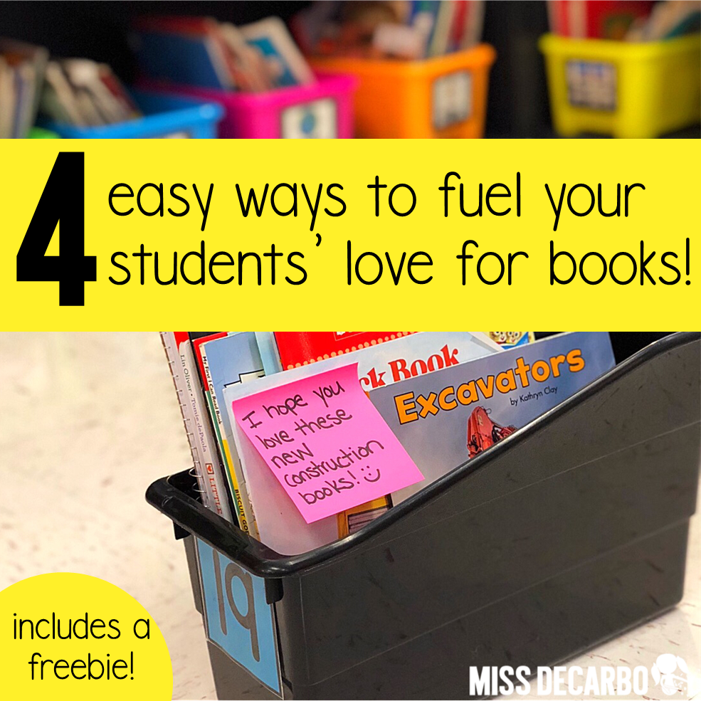 4 easy ways to fuel students' love for books and reading! These ideas will help your students fall in love with reading and the magic of books!